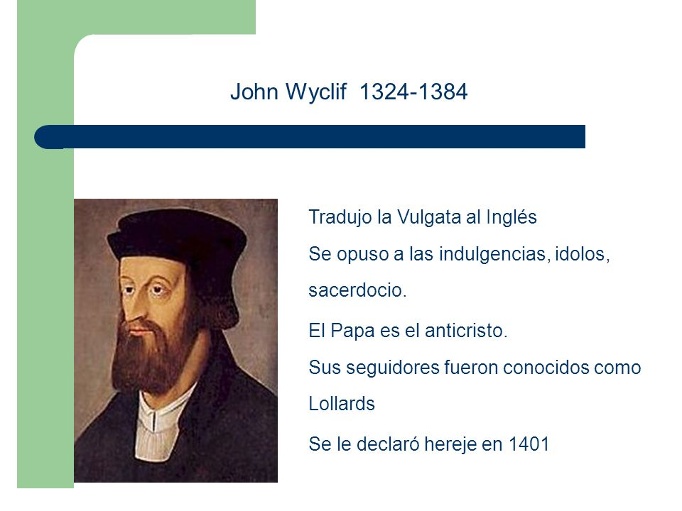John Wyclif 1324-1384