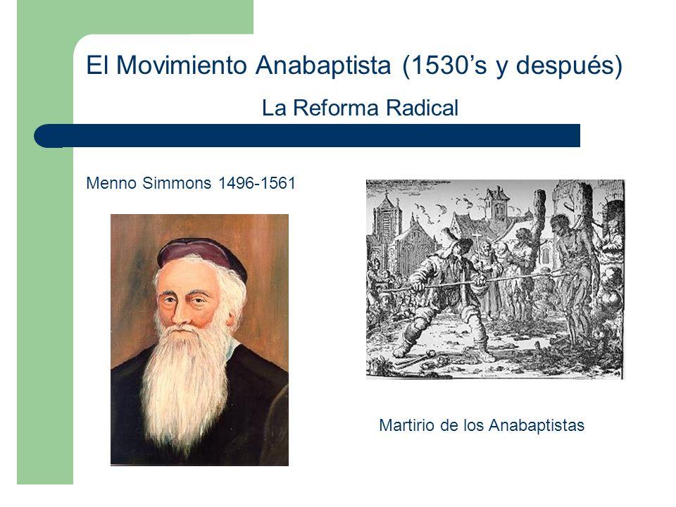 El Movimiento Anabaptista (1530's y después)