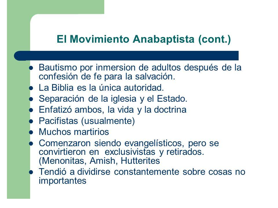El Movimiento Anabaptista (cont.)