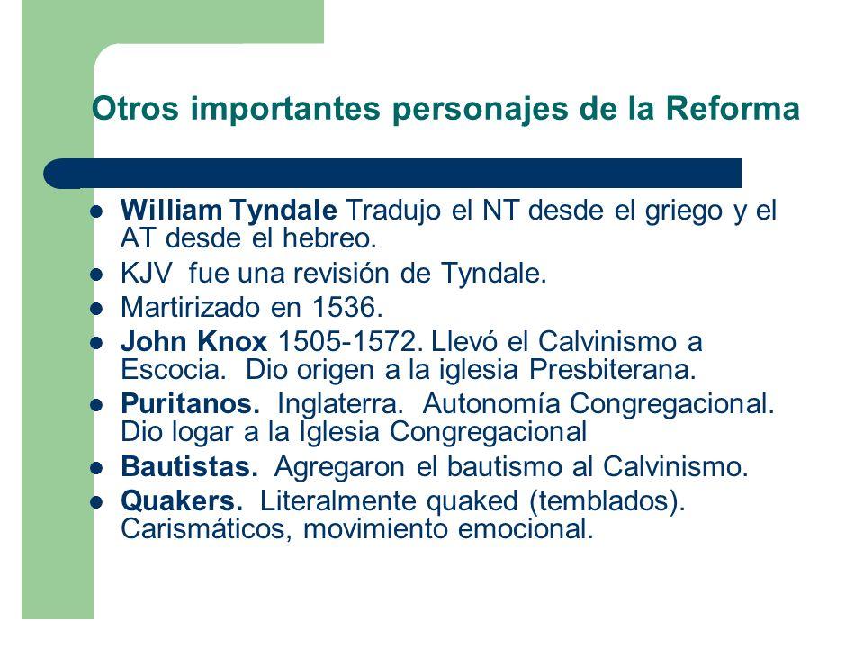 Otros importantes personajes de la Reforma