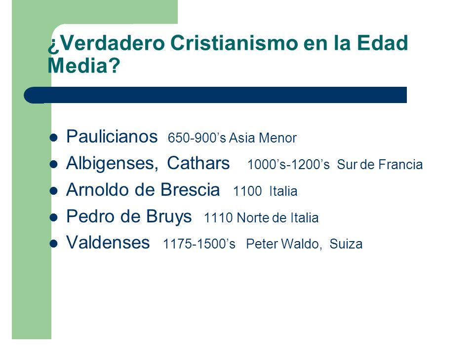 ¿Verdadero Cristianismo en la Edad Media