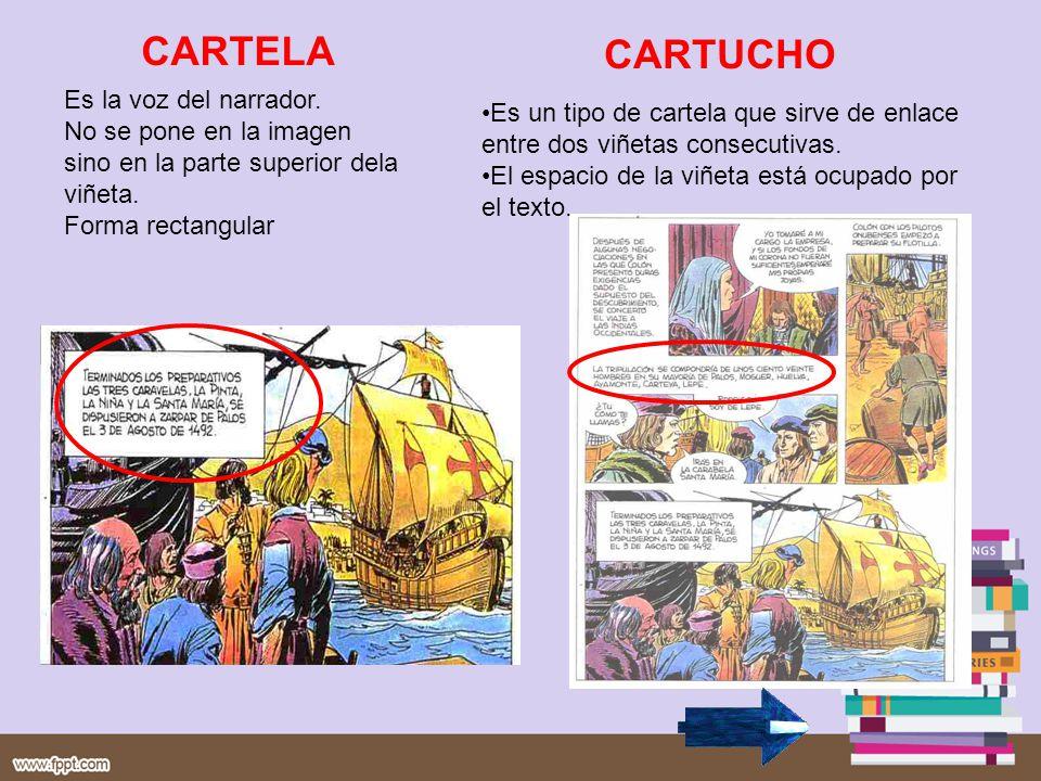 CARTELA CARTUCHO Es la voz del narrador.