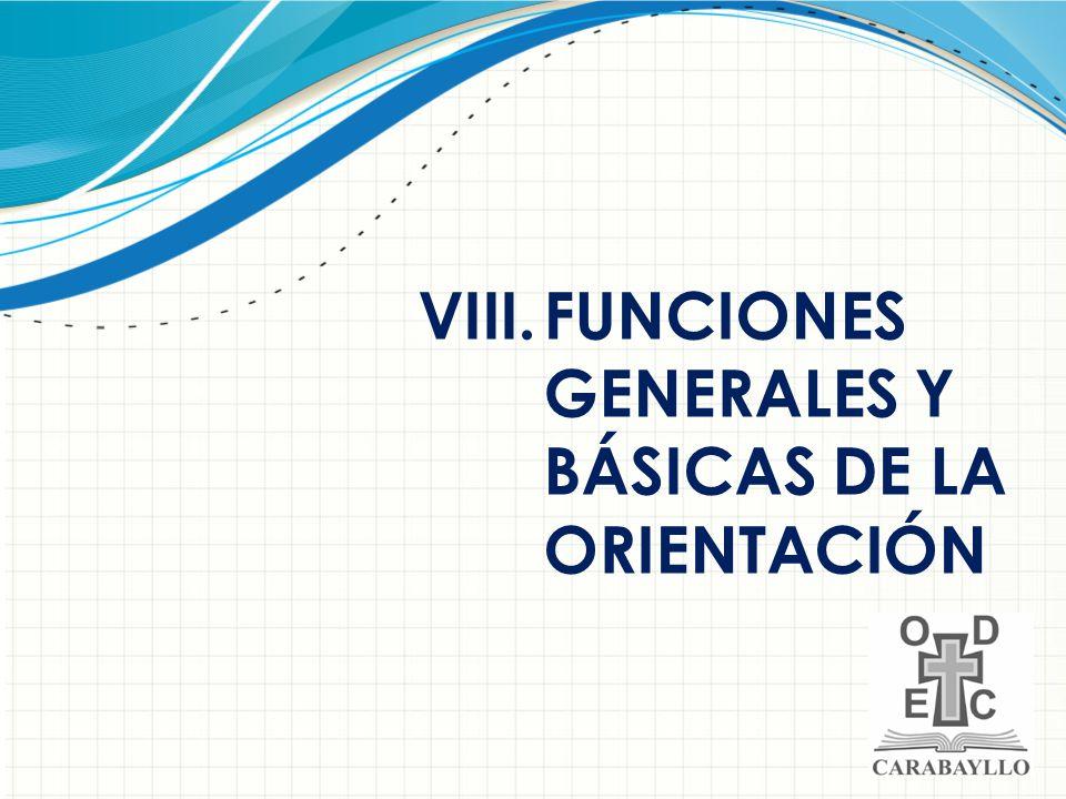 FUNCIONES GENERALES Y BÁSICAS DE LA ORIENTACIÓN