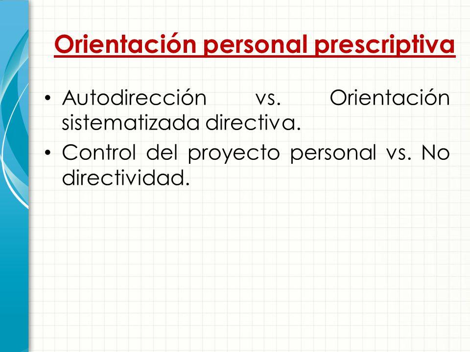 Orientación personal prescriptiva