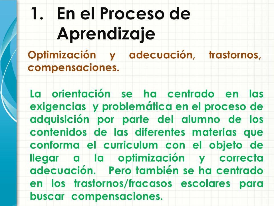 1. En el Proceso de Aprendizaje