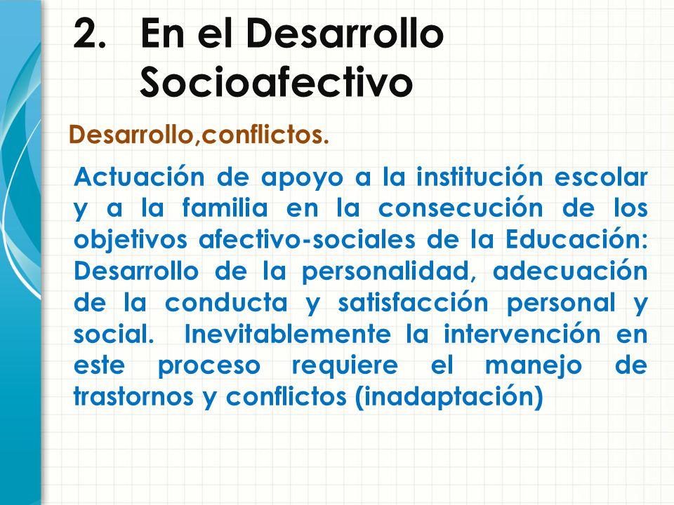 2. En el Desarrollo Socioafectivo
