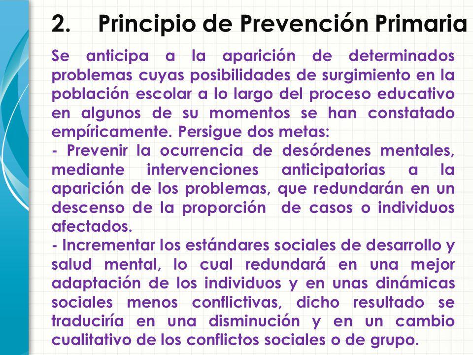 2. Principio de Prevención Primaria