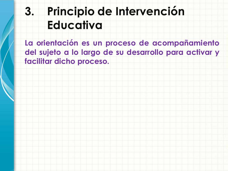 3. Principio de Intervención Educativa