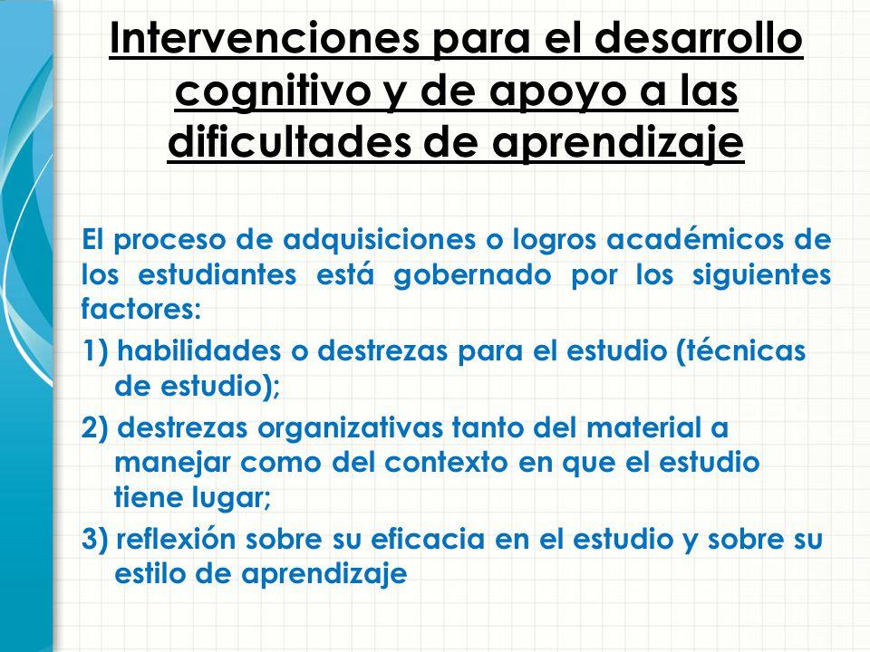 Intervenciones para el desarrollo cognitivo y de apoyo a las dificultades de aprendizaje