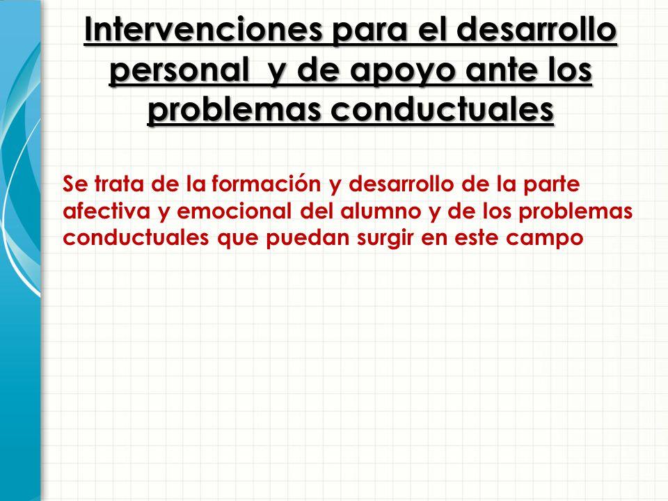 Intervenciones para el desarrollo personal y de apoyo ante los problemas conductuales