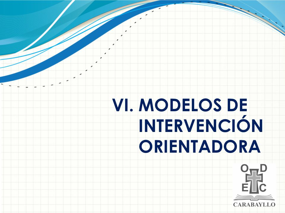 MODELOS DE INTERVENCIÓN ORIENTADORA