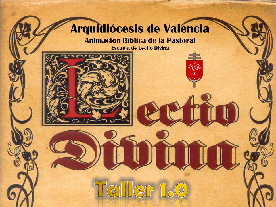 Taller 1.0 Arquidiócesis de Valencia Animación Bíblica de la Pastoral