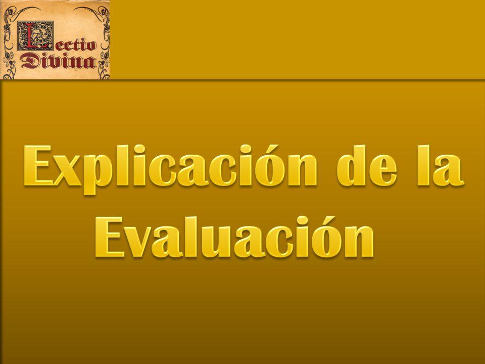 Explicación de la Evaluación