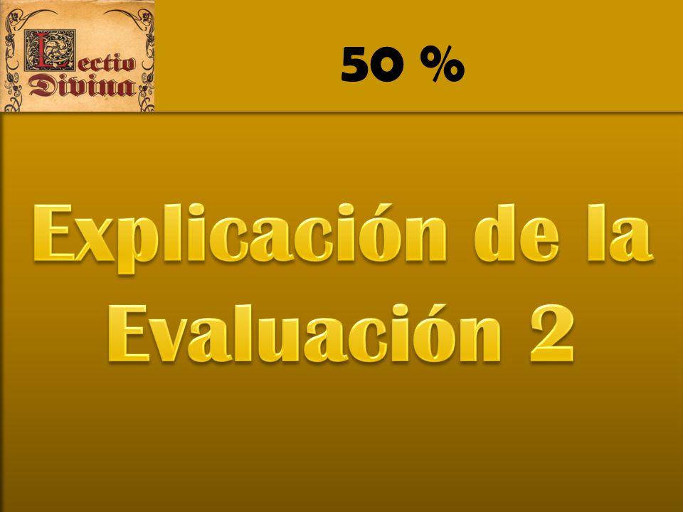 Explicación de la Evaluación 2