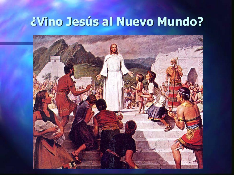 ¿Vino Jesús al Nuevo Mundo