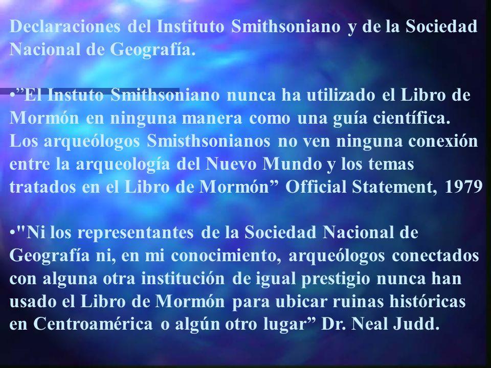 Declaraciones del Instituto Smithsoniano y de la Sociedad Nacional de Geografía.