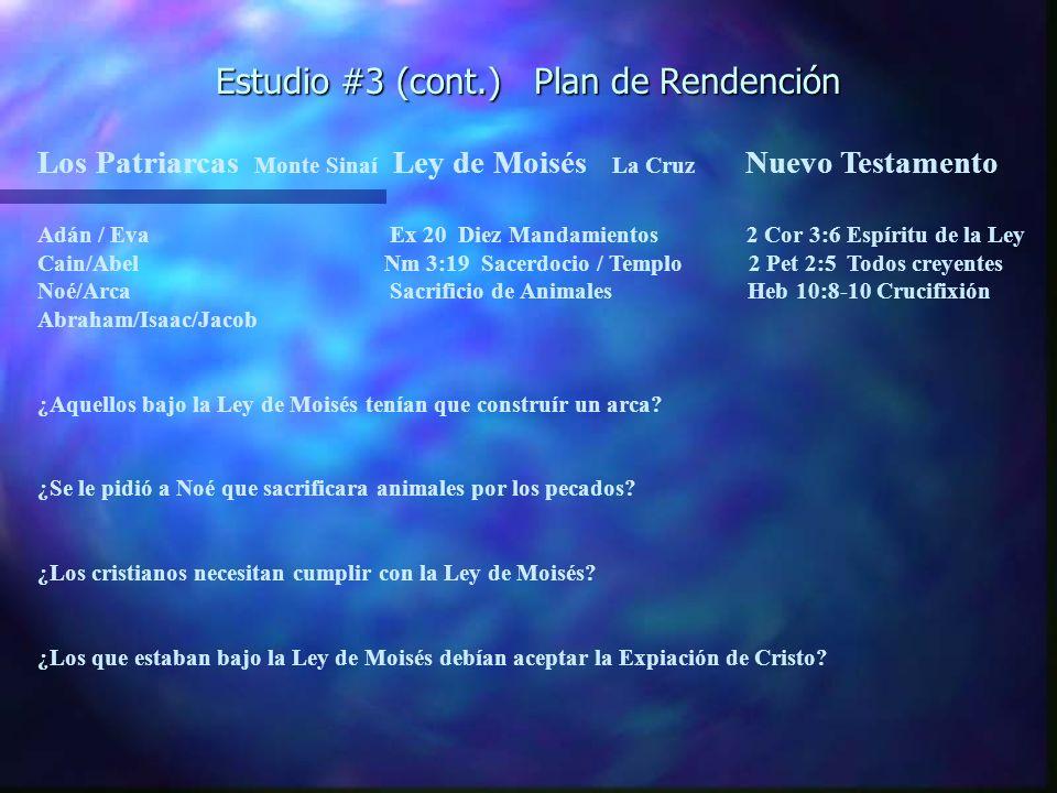 Estudio #3 (cont.) Plan de Rendención