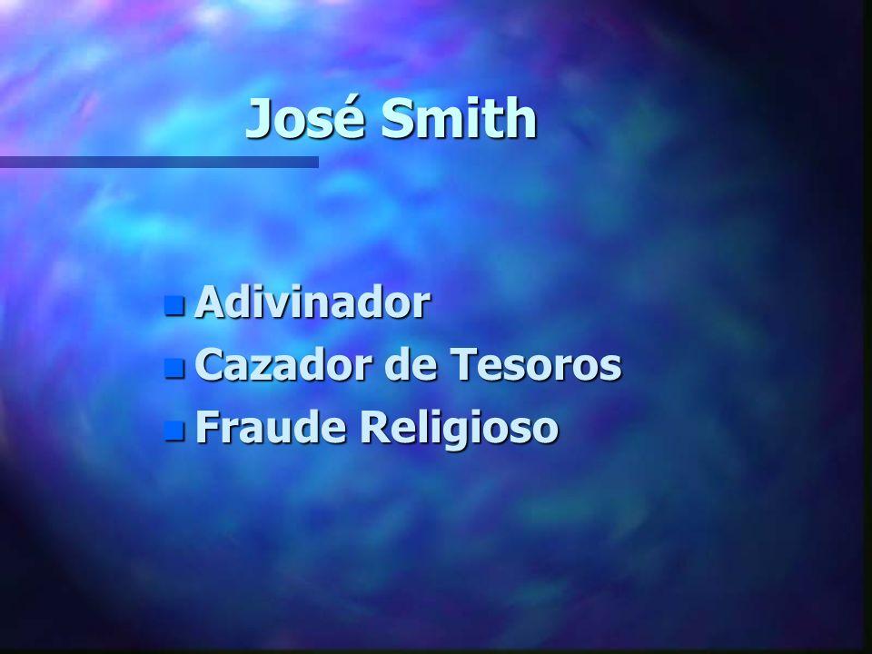 José Smith Adivinador Cazador de Tesoros Fraude Religioso