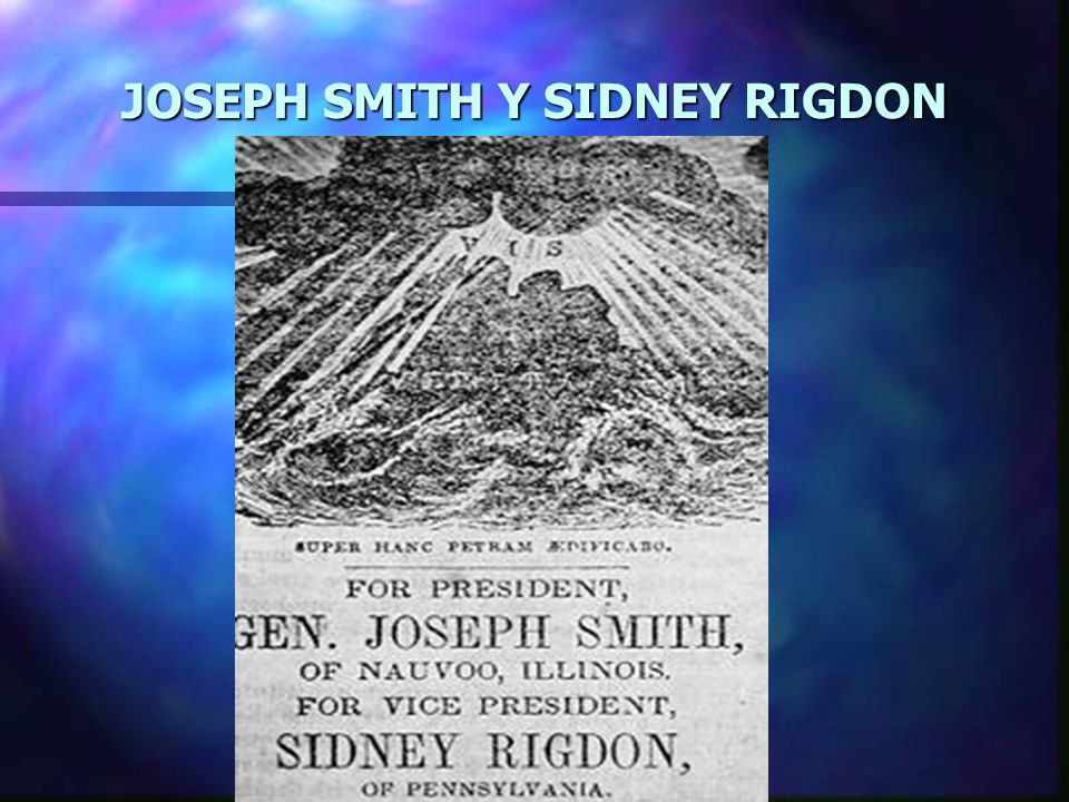 JOSEPH SMITH Y SIDNEY RIGDON