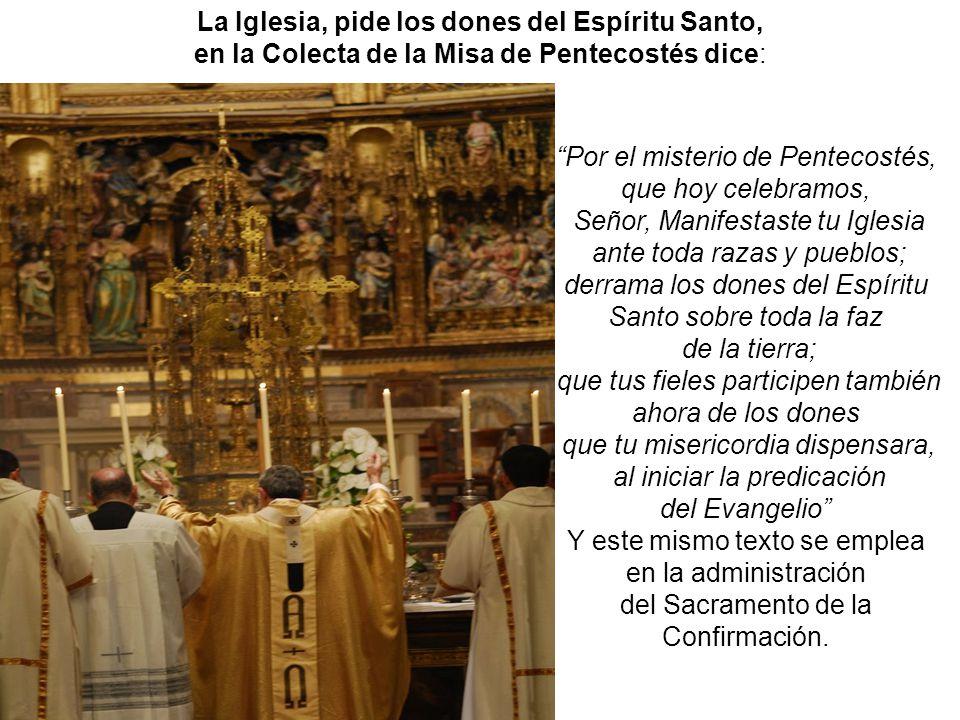 La Iglesia, pide los dones del Espíritu Santo,