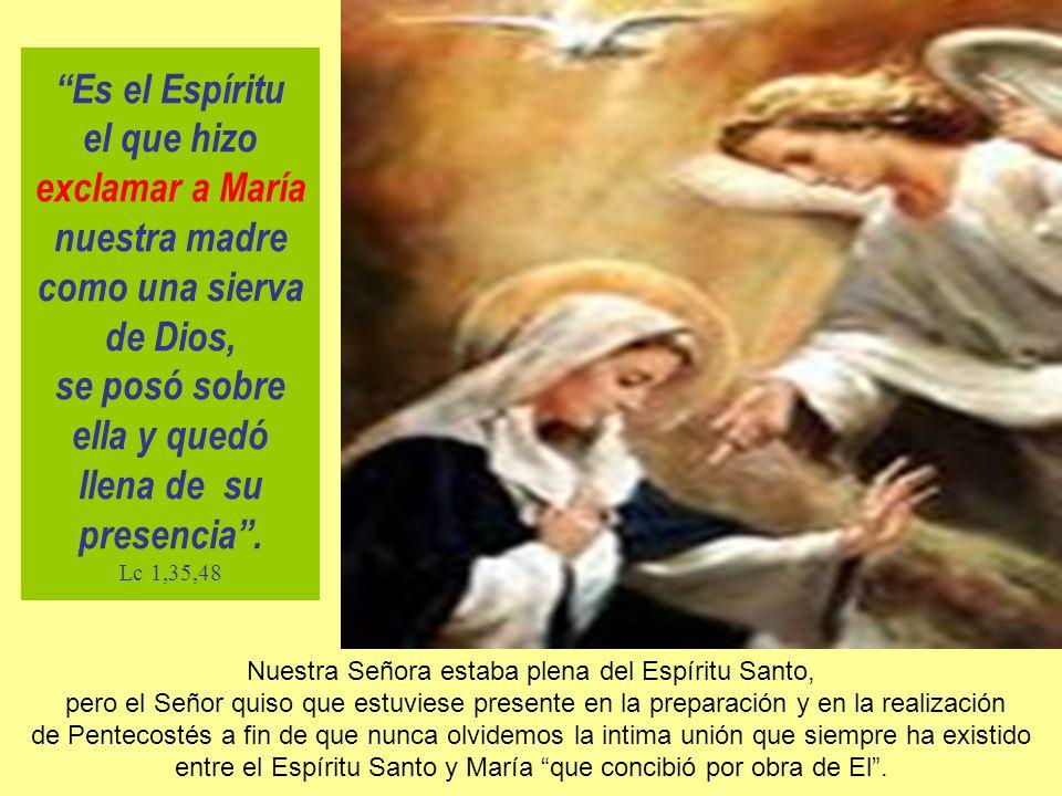 Es el Espíritu el que hizo exclamar a María