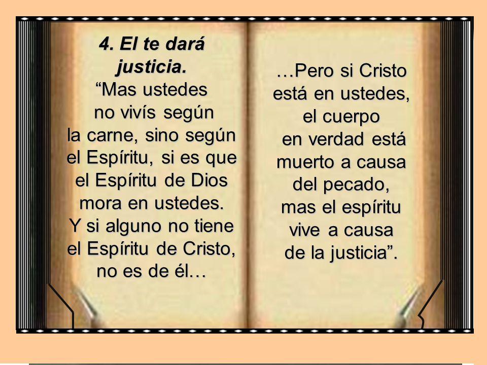 …Pero si Cristo está en ustedes, el cuerpo