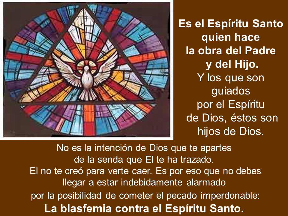 La blasfemia contra el Espíritu Santo.