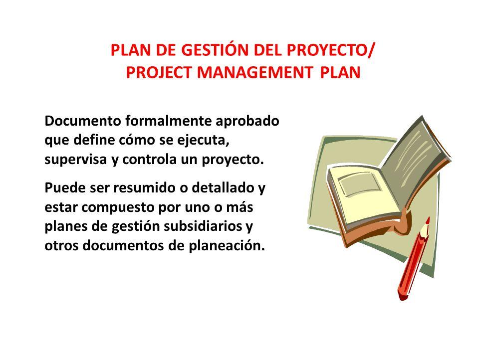 PLAN DE GESTIÓN DEL PROYECTO/ PROJECT MANAGEMENT PLAN