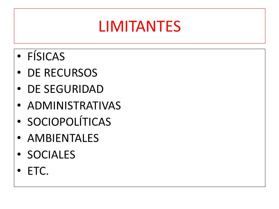 LIMITANTES FÍSICAS DE RECURSOS DE SEGURIDAD ADMINISTRATIVAS