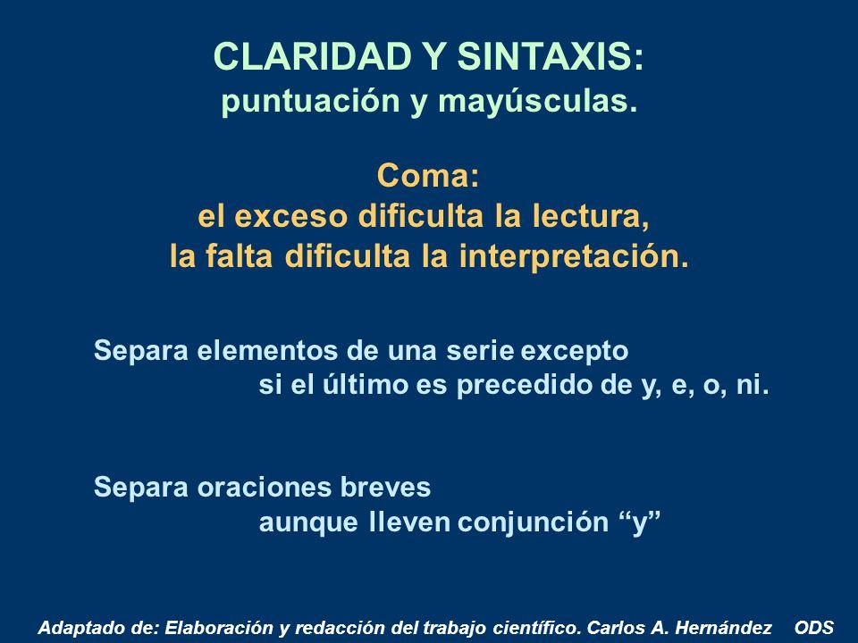 CLARIDAD Y SINTAXIS: puntuación y mayúsculas. Coma: