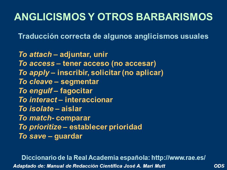 ANGLICISMOS Y OTROS BARBARISMOS