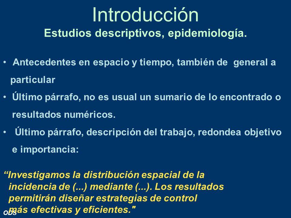 Introducción Estudios descriptivos, epidemiología.