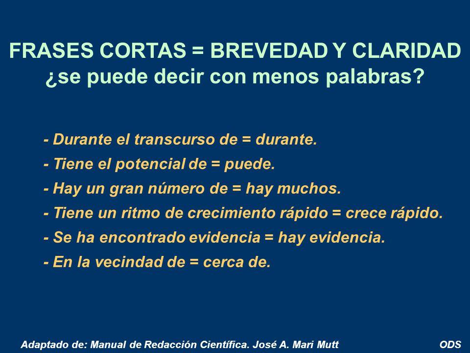 FRASES CORTAS = BREVEDAD Y CLARIDAD