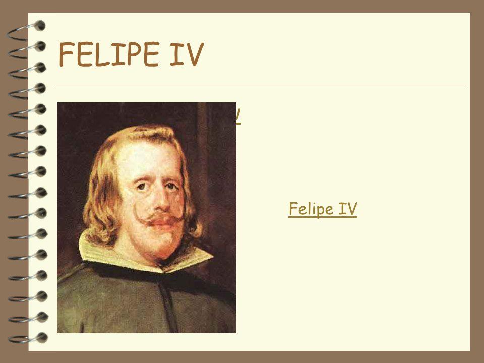 FELIPE IV http:/http://ww Felipe IV