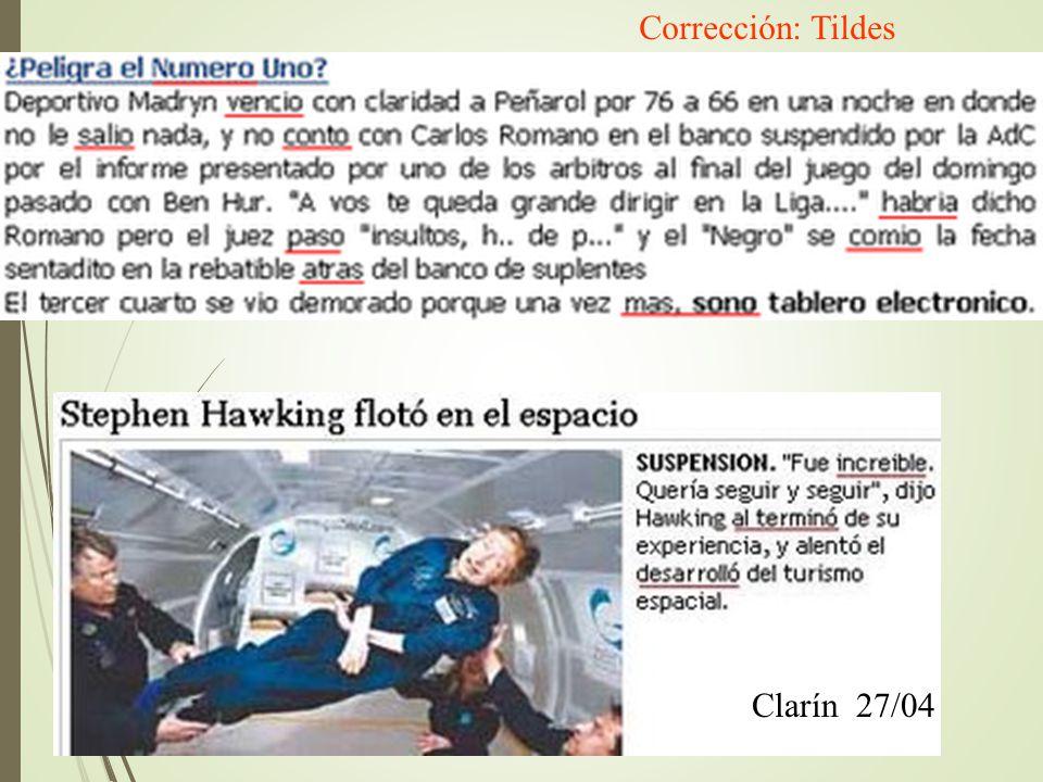 Corrección: Tildes Clarín 27/04
