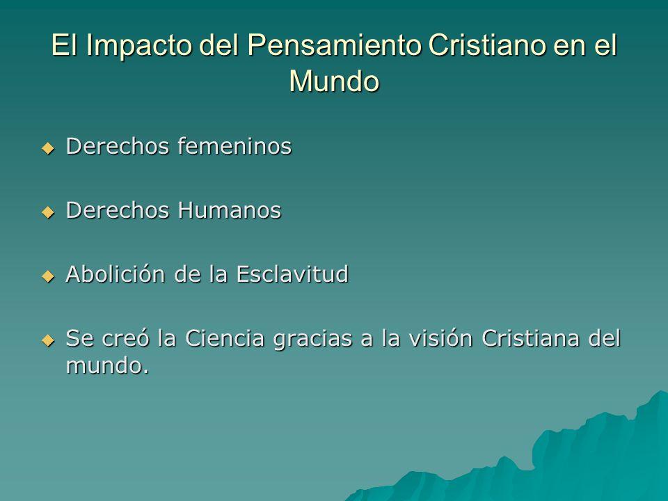El Impacto del Pensamiento Cristiano en el Mundo