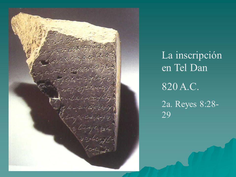 La inscripción en Tel Dan 820 A.C.