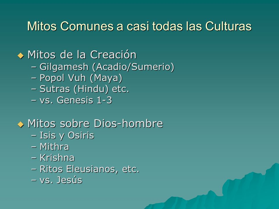 Mitos Comunes a casi todas las Culturas