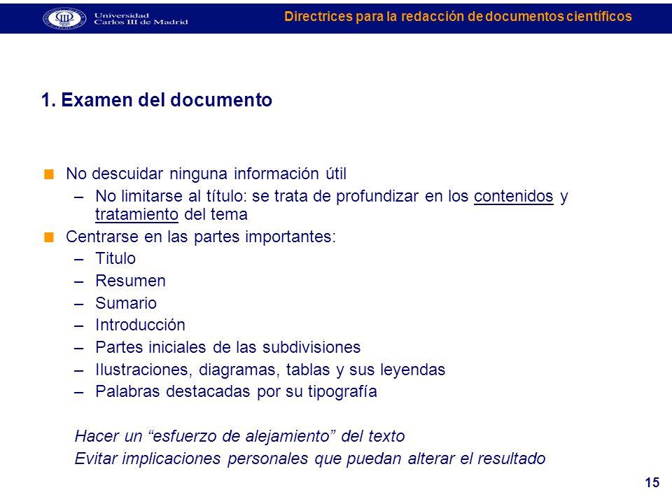 1. Examen del documento No descuidar ninguna información útil