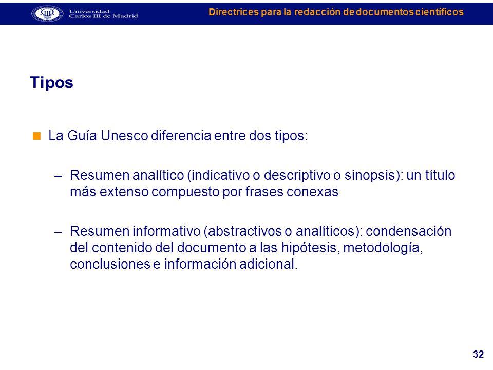 Tipos La Guía Unesco diferencia entre dos tipos: