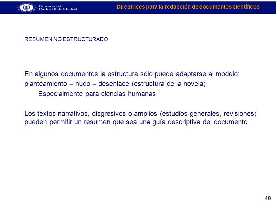 En algunos documentos la estructura sólo puede adaptarse al modelo: