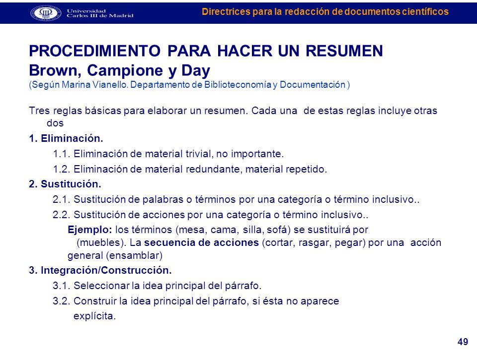 PROCEDIMIENTO PARA HACER UN RESUMEN Brown, Campione y Day (Según Marina Vianello. Departamento de Biblioteconomía y Documentación )