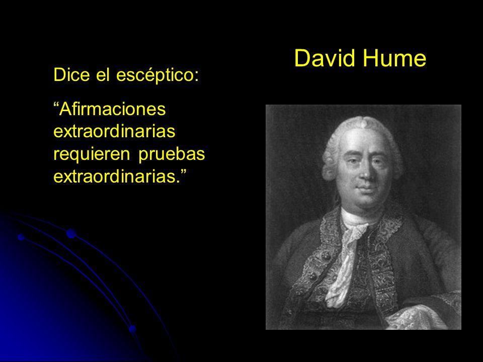 David Hume Dice el escéptico:
