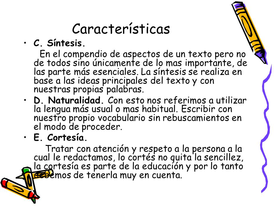 Características C. Síntesis.