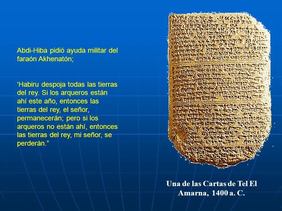 Una de las Cartas de Tel El Amarna, 1400 a. C.