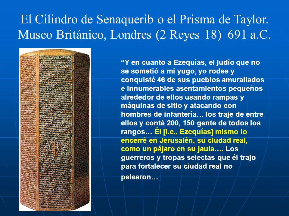 El Cilindro de Senaquerib o el Prisma de Taylor