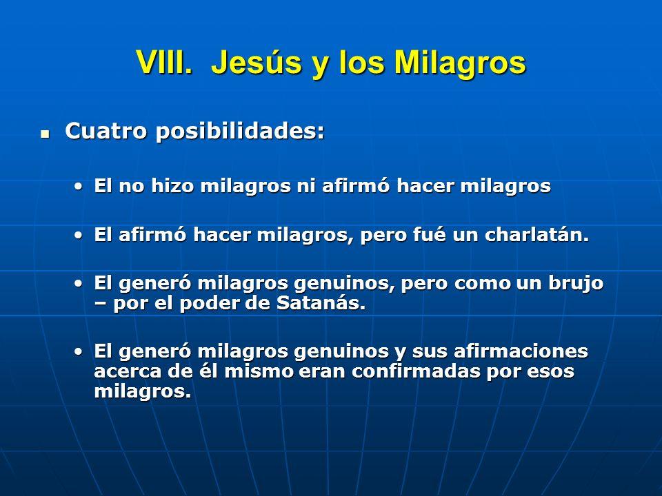 VIII. Jesús y los Milagros