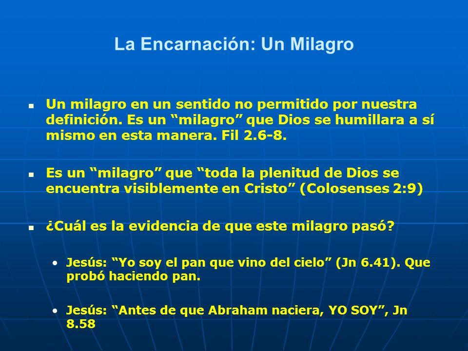 La Encarnación: Un Milagro