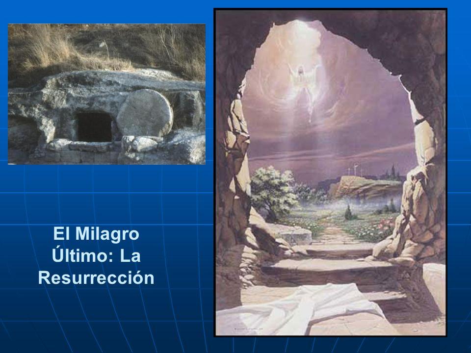 El Milagro Último: La Resurrección