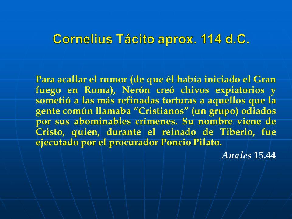 Cornelius Tácito aprox. 114 d.C.